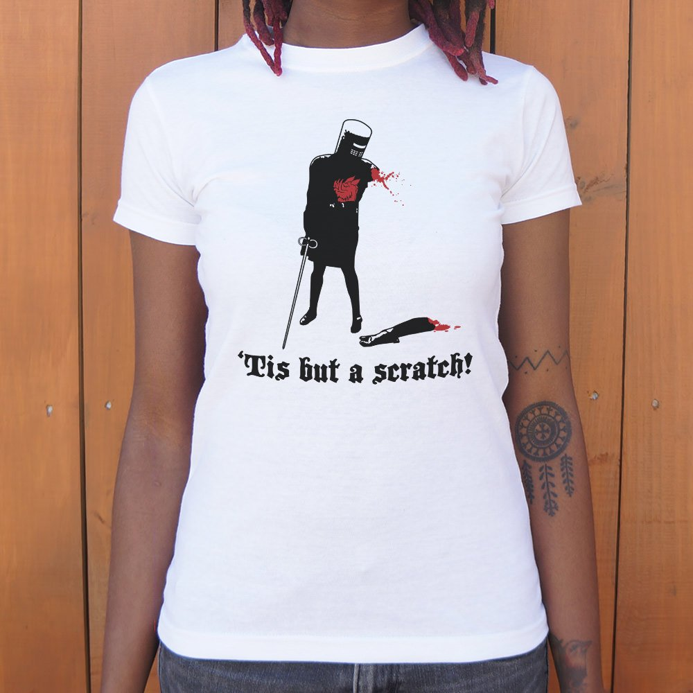 Tis But A Scratch! T-Shirt (Ladies)