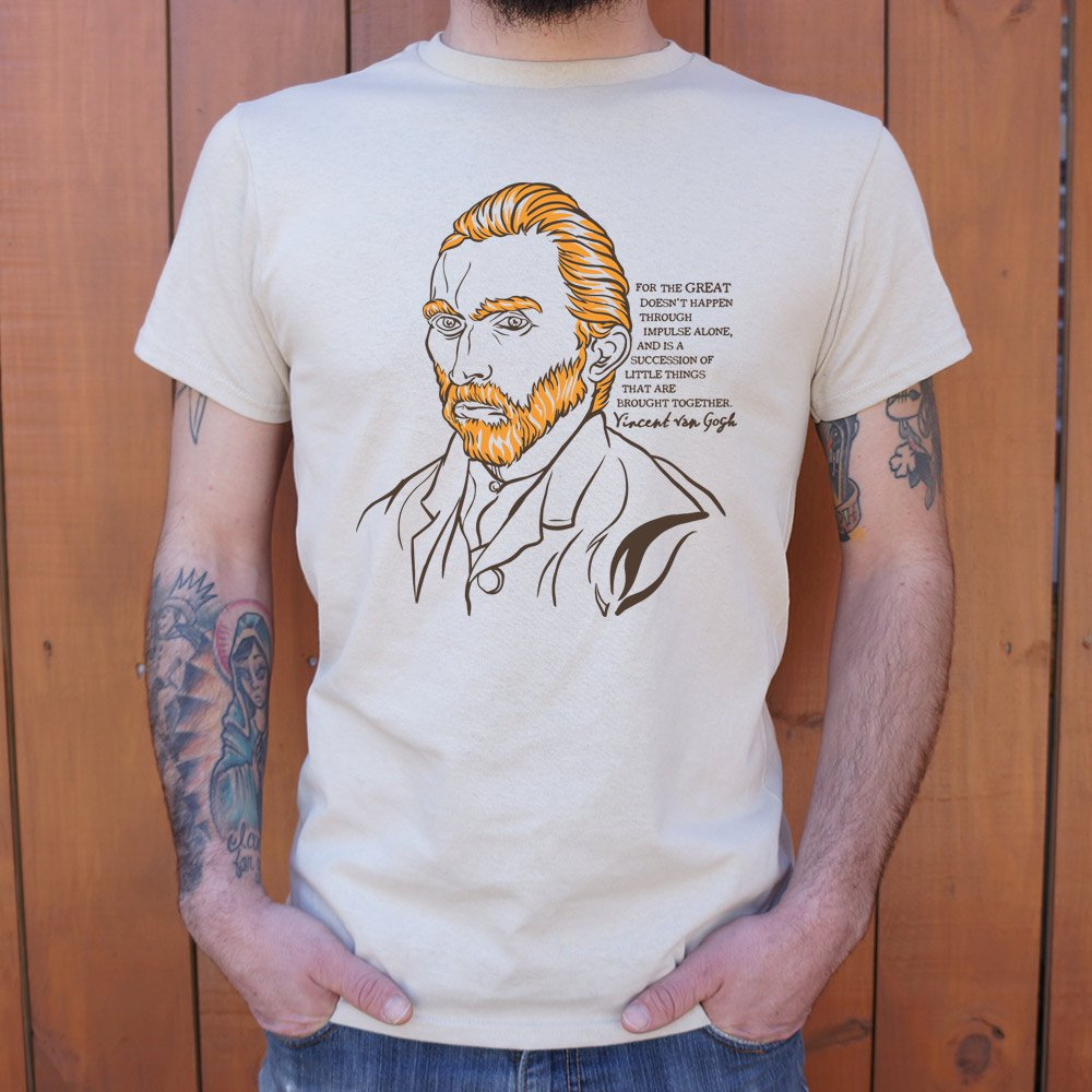Vincent Van Gogh Quote T-Shirt (Mens)