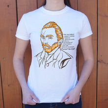 Load image into Gallery viewer, Vincent Van Gogh Quote T-Shirt (Ladies)