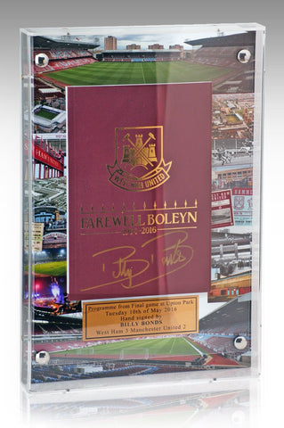 West Ham Farewell To Boleyn Ground Final Match Programme Hand Signed By Billy Bonds