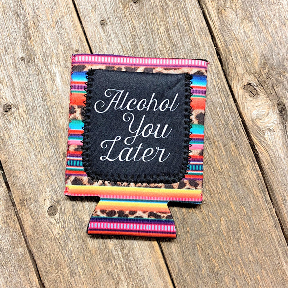 Alcohol You Later Koozie with Pocket!