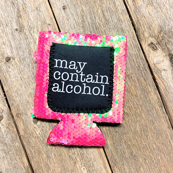 May Contain Alcohol Sequin Koozie with Pocket!