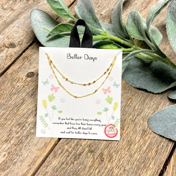 Better Days | Inspirational Necklace