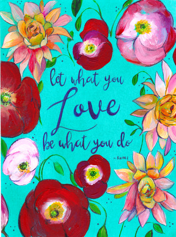 Let What You Love Be What You Do - Art Print - Mai Autumn - Artwork