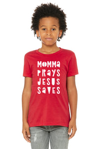 (PRE-ORDER) Momma Prays Jesus Saves™️ T-Shirt | Red