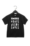 (PRE-ORDER) Momma Prays Jesus Saves™️ Toddler T-Shirt | Black