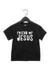 (PRE-ORDER) Friend of Jesus™️ Toddler T-Shirt | Black