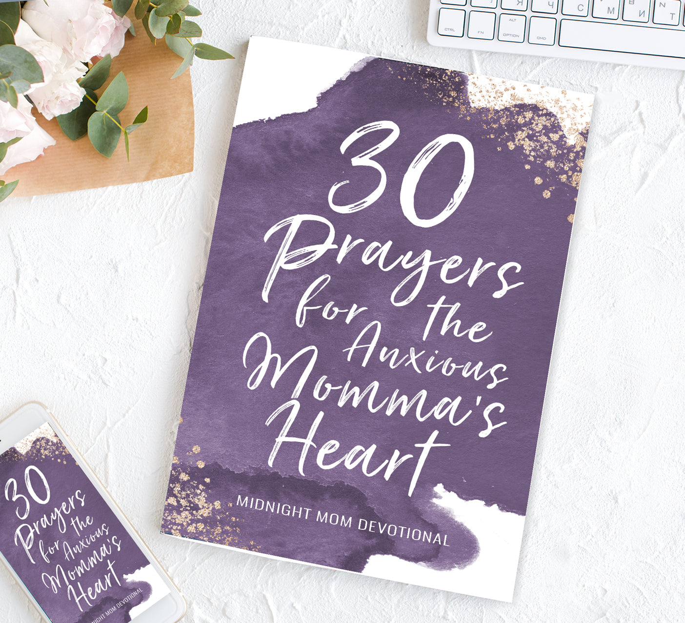 30 Prayers for the Anxious Momma's Heart - Printables