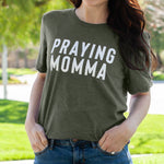 (PRE-ORDER) Praying Momma® T-Shirt | Military Green