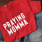 (PRE-ORDER) Praying Momma® T-Shirt | Red