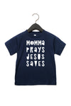 (PRE-ORDER) Momma Prays Jesus Saves™️ Toddler T-Shirt | Navy