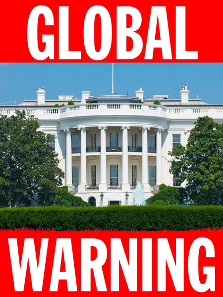 GLOBAL WARNING POSTER