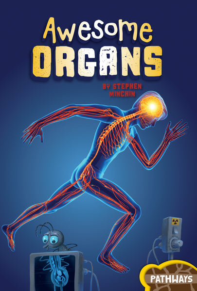 Pathways: Awesome Organs
