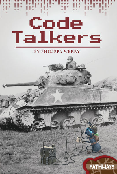 Pathways: Code Talkers