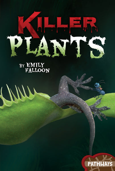 Pathways: Killer Plants
