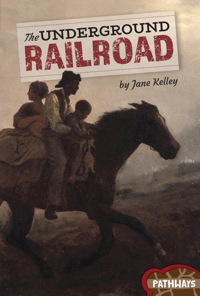 Pathways: The Underground Railroad