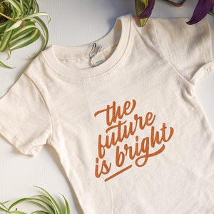 The Future Is Bright Infant & Toddler Tee