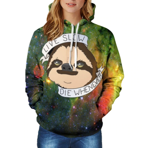 New 3D Hoodie Sloth LIVE SLOW DIE WHENEVER Women/Men Casual