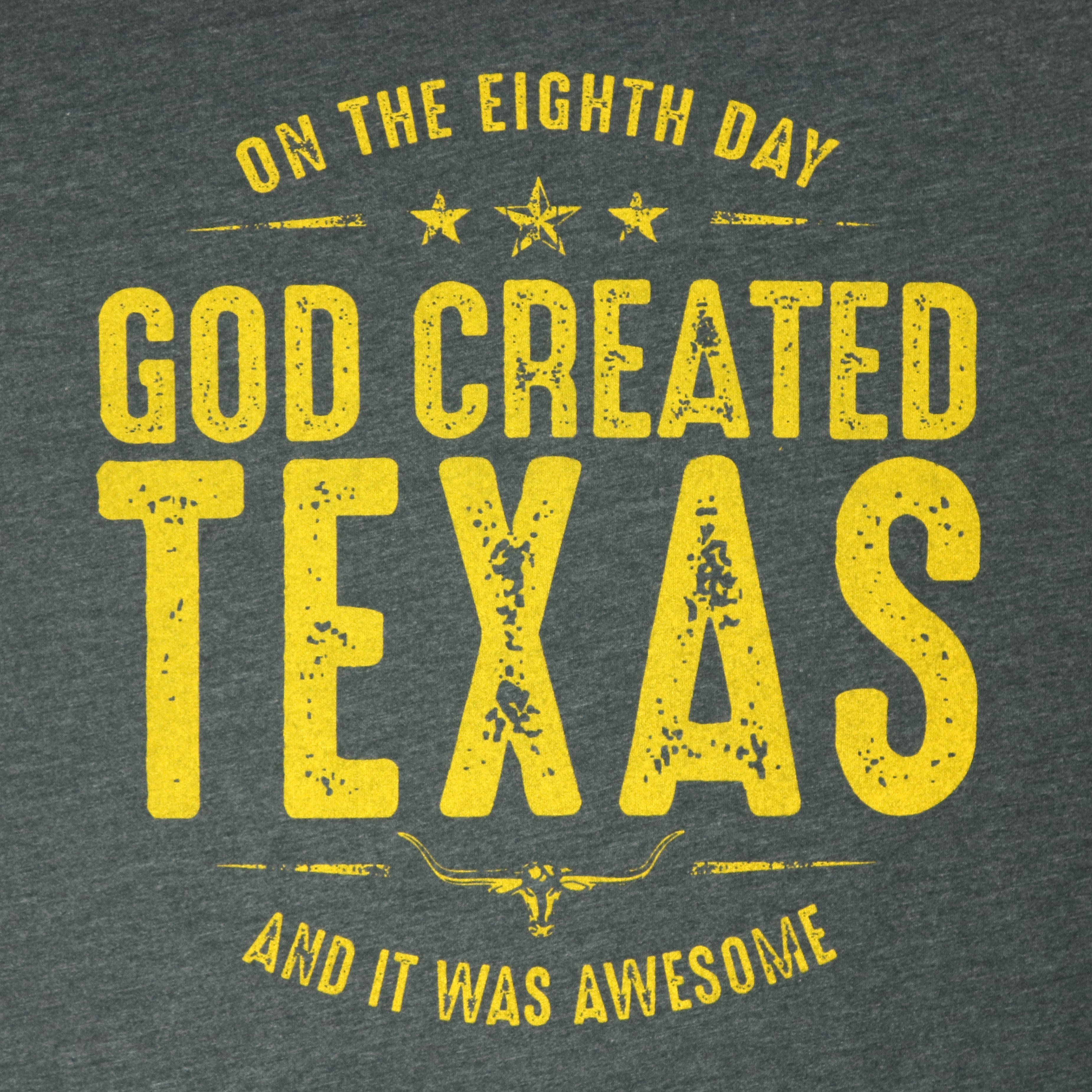 On The Eighth Day God Created an Awesome Texas T-Shirt