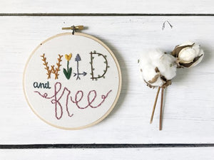Wild & Free Embroidered Hoop