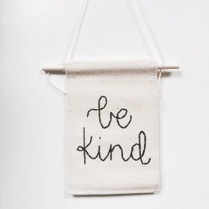 Be Kind Embroidered Mini Banner
