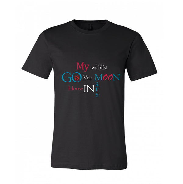 Wishlist Dream Big Ideas Sky is not the limit You are the great Inspirational T-shirt 100% Cotton