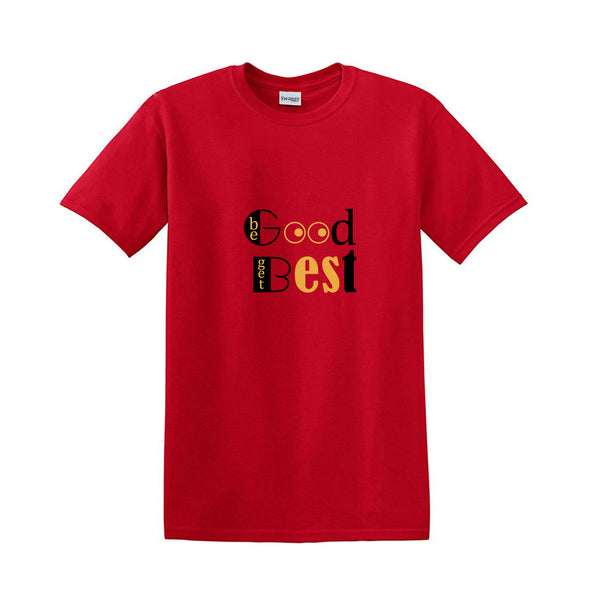 BE GOOD, GET BEST | STAY POSITIVE| INSPIRING  T-SHIRTS