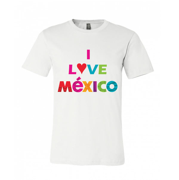 Mexico Print I love Mexico T-Shirt Shows Love Towards Mexico 100% Cotton Colourful Design