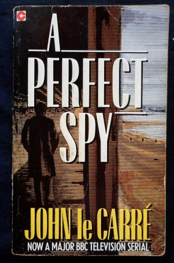 A Perfect Spy John le Carre
