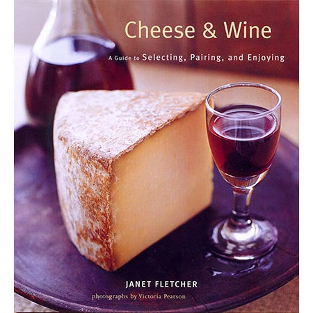 Cheese & Wine  Janet Fletcher