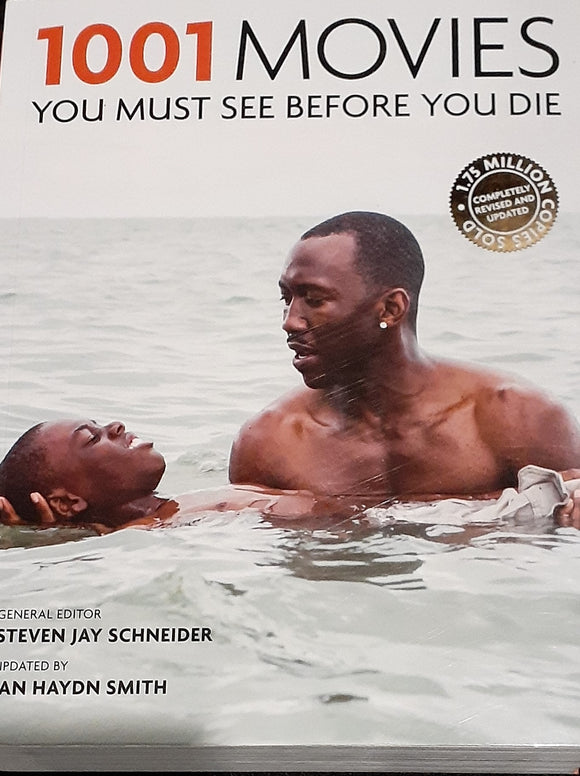 1001 Movies You Must See Before You Die   Stephen Jay Schneider and Ian Haydn Smith