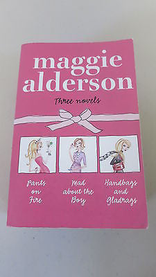 Pants On Fire; Mad About The Boy; Handbags And Gladrags Maggie Alderson