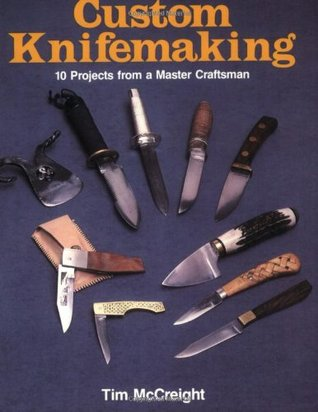 Custom Knifemaking - Tim McCreight