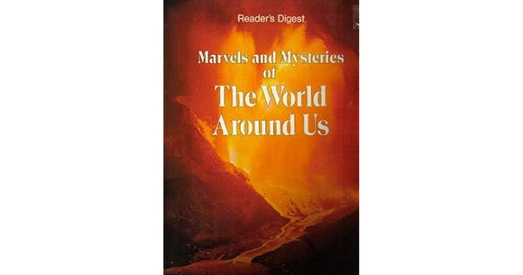 Reader's  Digest Marvels and Mysteries of the World Around Us