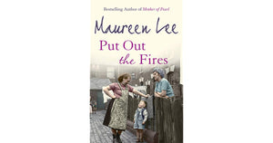 Put Out the Fires - Maureen Lee