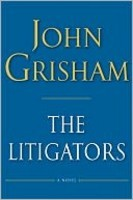 The Litigators John Grisham