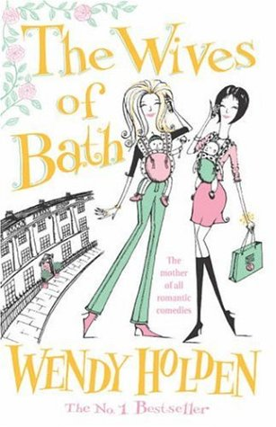 The Wives Of Bath Wendy Holden