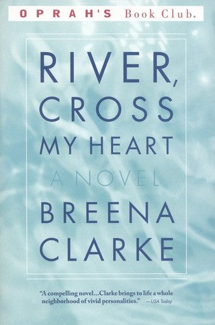 River Cross My Heart - Breena Clarke