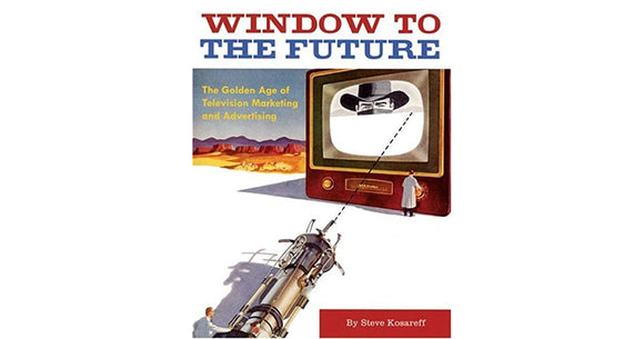 Window to the Future  Steve Kosareff