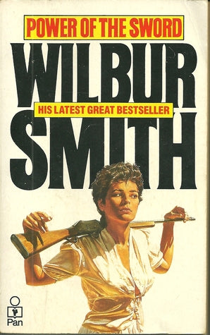 Power of the sword Wilbur Smith