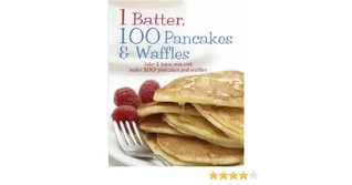 1 Batter, 100 Pancakes and Waffles, Christine France