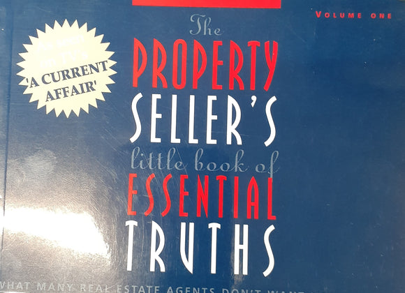 A Current Affair Property Seller's  Essential Truths