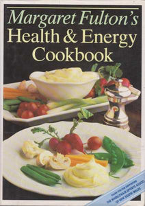 Health & Energy Cookbook Margaret Fulton