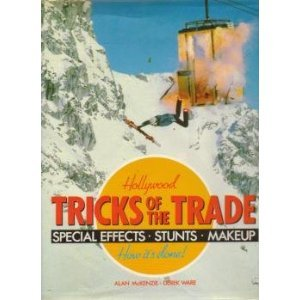 Hollywood Tricks of the Trade - Alan McKenzie & Derek Ware