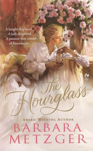 The Hourglass Barbara Metzger