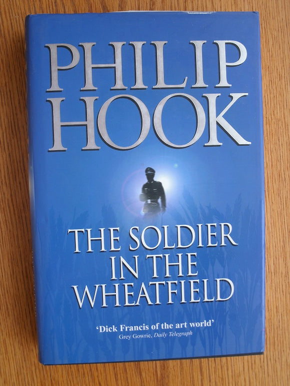 The Solder in the Wheatfield Philip Hook