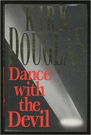 Dance with the Devil Kirk Douglas