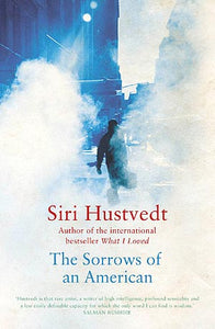 The sorrows of an american Siri Hustvedt