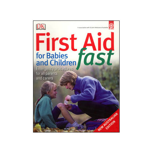 First Aid Fast for Babies and Children