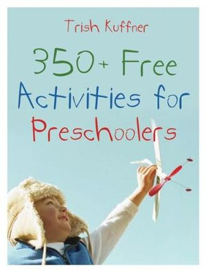 350+ Free Activities for Preschoolers  Trish Kuffner